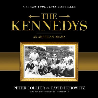 The Kennedys by Peter Collier audiobook