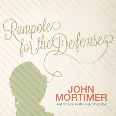 Rumpole for the Defense by John Mortimer audiobook