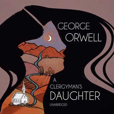 A Clergyman's Daughter by George Orwell audiobook