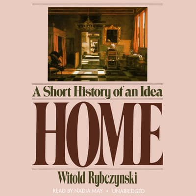 Home by Witold Rybczynski audiobook