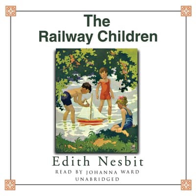 The Railway Children by E. Nesbit audiobook