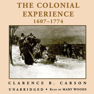 A Basic History of the United States, Vol. 1 by Clarence B. Carson audiobook