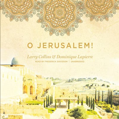 O Jerusalem! by Larry Collins audiobook