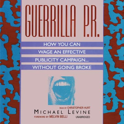 Guerrilla P.R. by Michael Levine audiobook