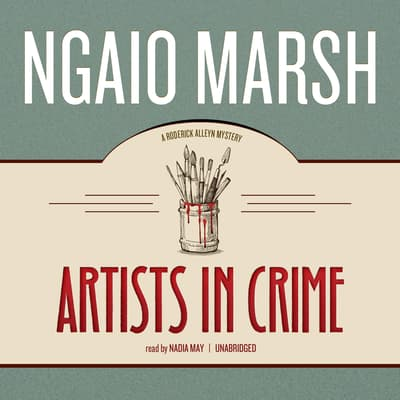 Artists in Crime by Ngaio Marsh audiobook