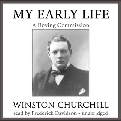My Early Life by Winston Churchill audiobook