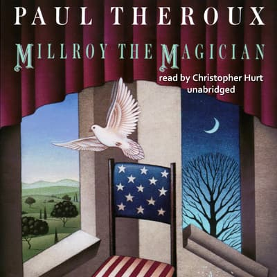 Millroy the Magician by Paul Theroux audiobook