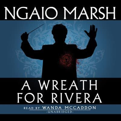 A Wreath for Rivera by Ngaio Marsh audiobook