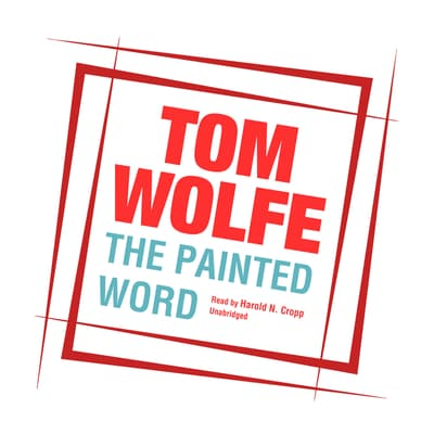 The Painted Word by Tom Wolfe audiobook