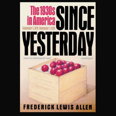 Since Yesterday by Frederick Lewis Allen audiobook