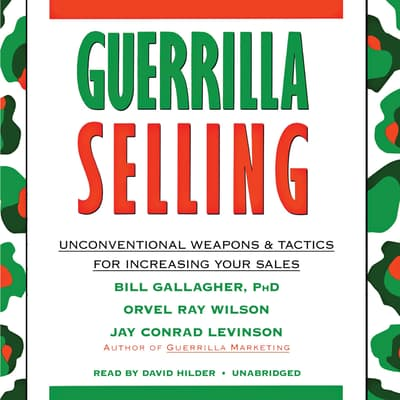 Guerrilla Selling by Bill Gallagher audiobook