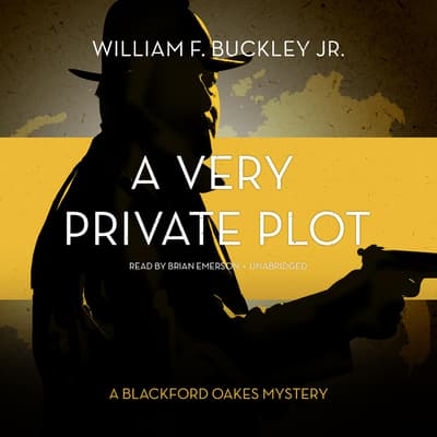 A Very Private Plot by William F. Buckley audiobook