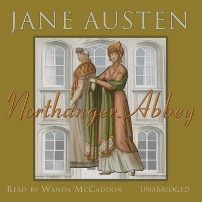 Northanger Abbey by Jane Austen audiobook