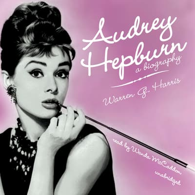 Audrey Hepburn by Warren G. Harris audiobook