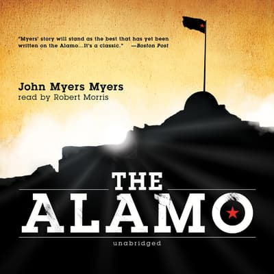 The Alamo by John Myers Myers audiobook