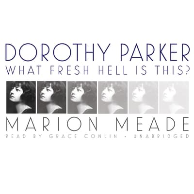 Dorothy Parker by Marion Meade audiobook
