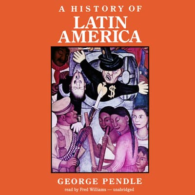 A History of Latin America by George Pendle audiobook