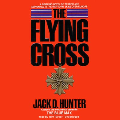 The Flying Cross by Jack D. Hunter audiobook