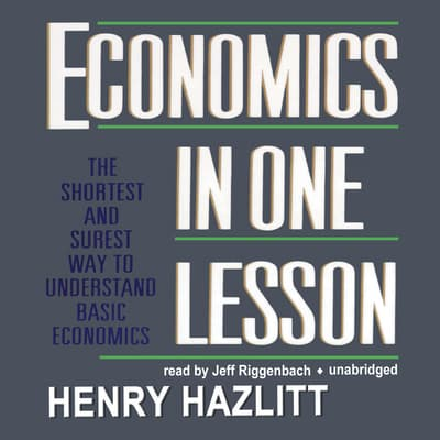 Economics in One Lesson by Henry Hazlitt audiobook