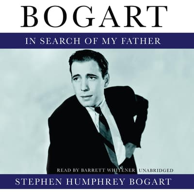 Bogart by Stephen Humphrey Bogart audiobook
