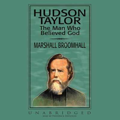 Hudson Taylor by Marshall Broomhall audiobook