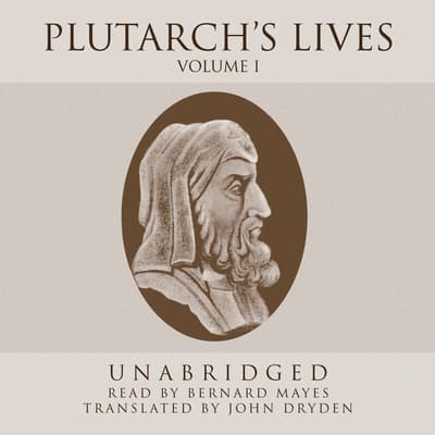 Plutarch's Lives, Vol. 1 by Plutarch audiobook