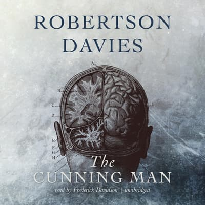 The Cunning Man by Robertson Davies audiobook