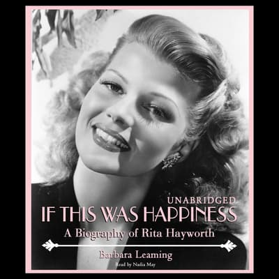 If This Was Happiness by Barbara Leaming audiobook