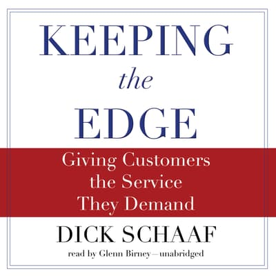 Keeping the Edge by Dick Schaaf audiobook