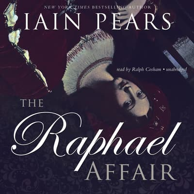 The Raphael Affair by Iain Pears audiobook