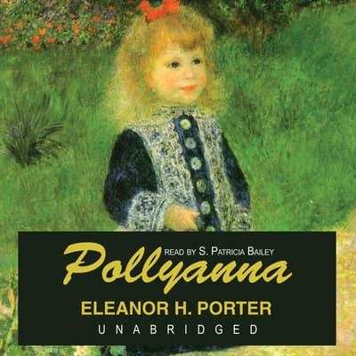 Pollyanna by Eleanor H. Porter audiobook