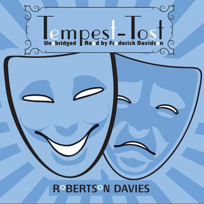 Tempest-Tost by Robertson Davies audiobook