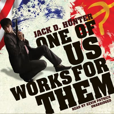 One of Us Works for Them by Jack D. Hunter audiobook