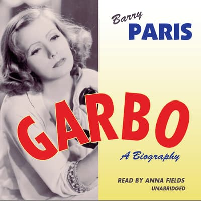 Garbo by Barry Paris audiobook