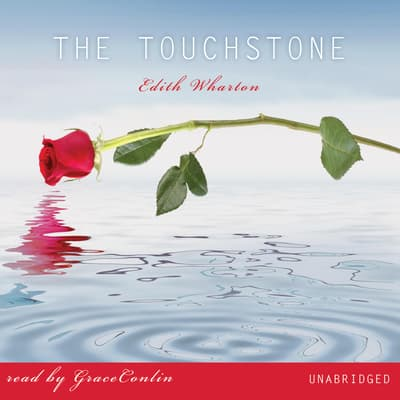 The Touchstone by Edith Wharton audiobook