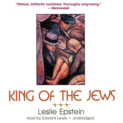 King of the Jews by Leslie Epstein audiobook