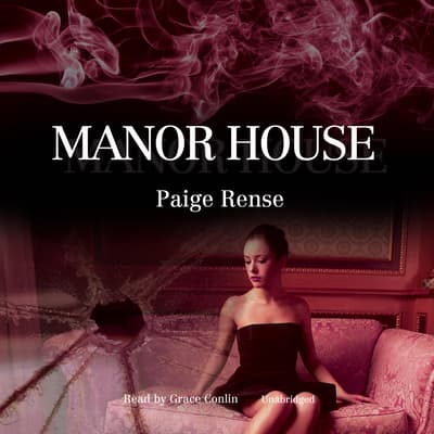 Manor House by Paige Rense audiobook