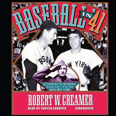 Baseball in '41 by Robert W. Creamer audiobook