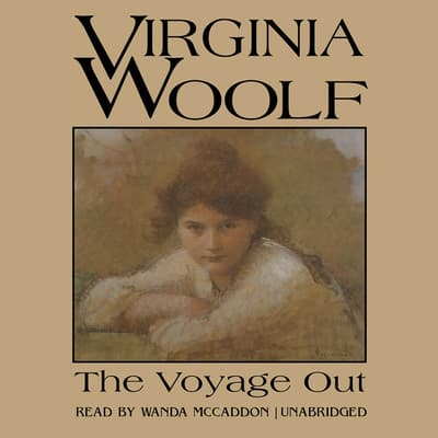 The Voyage Out by Virginia Woolf audiobook