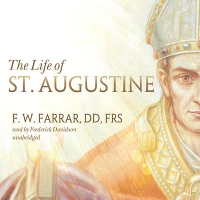 The Life of St. Augustine by F. W. Farrar audiobook