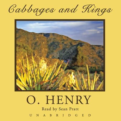 Cabbages and Kings by O. Henry audiobook