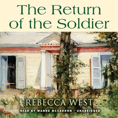 The Return of the Soldier by Rebecca West audiobook