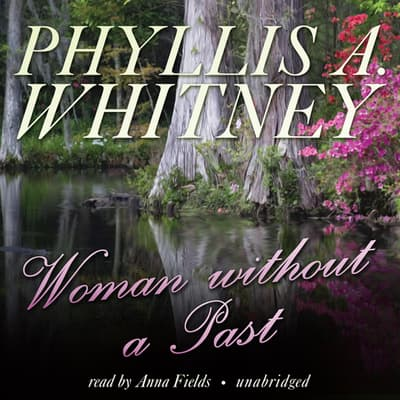 Woman without a Past by Phyllis A. Whitney audiobook
