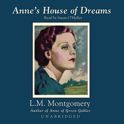 Anne's House of Dreams by L. M. Montgomery audiobook