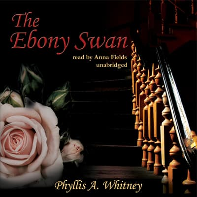 The Ebony Swan by Phyllis A. Whitney audiobook