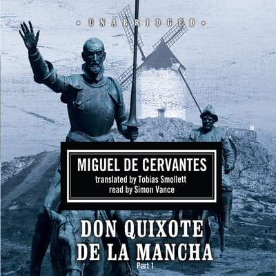 Don Quixote de la Mancha by Miguel de Cervantes audiobook