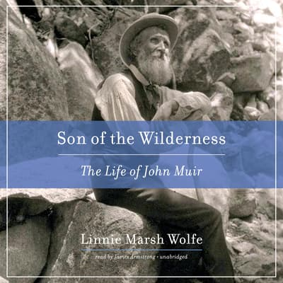 Son of the Wilderness by Linnie Marsh Wolfe audiobook