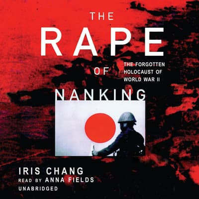 The Rape of Nanking by Iris Chang audiobook