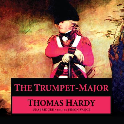 The Trumpet-Major by Thomas Hardy audiobook