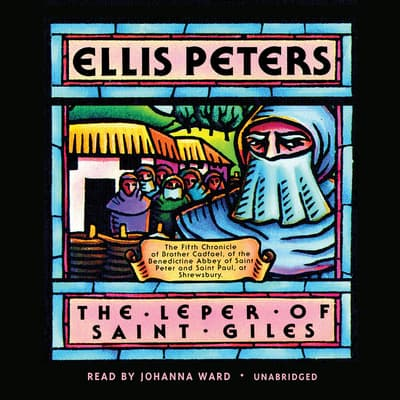 The Leper of Saint Giles by Ellis Peters audiobook